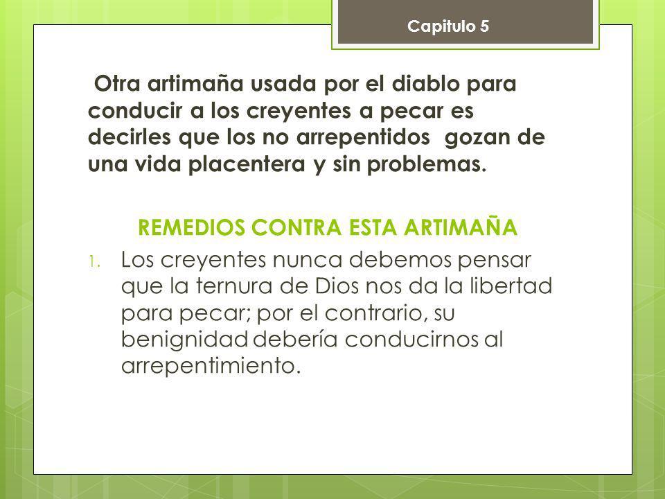 REMEDIOS CONTRA ESTA ARTIMAÑA