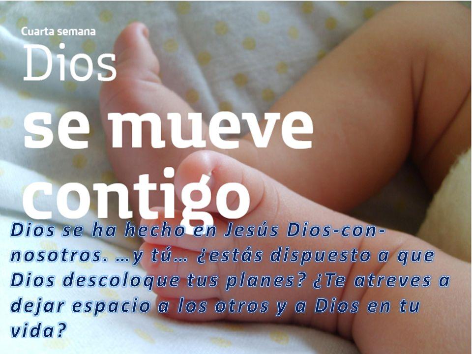 Dios se ha hecho en Jesús Dios-con-nosotros