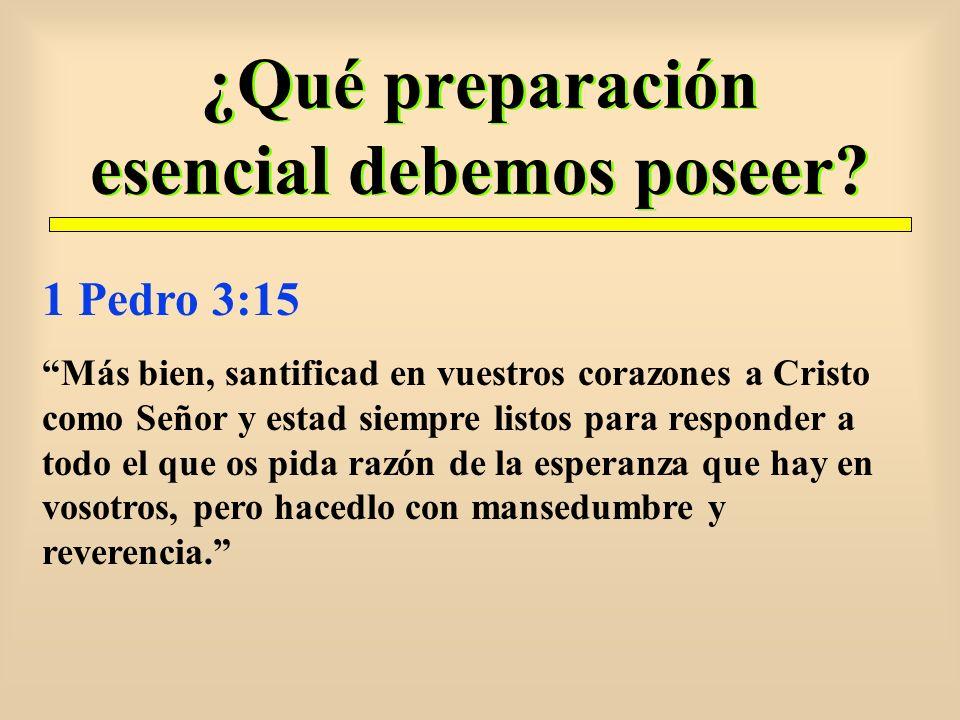 ¿Qué preparación esencial debemos poseer