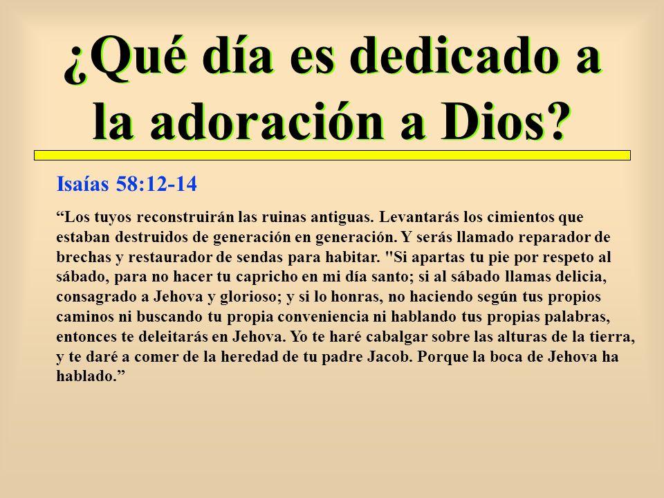 ¿Qué día es dedicado a la adoración a Dios