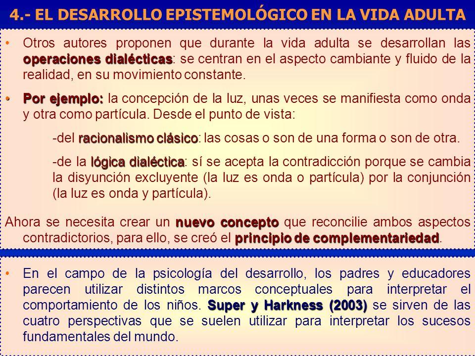 4.- EL DESARROLLO EPISTEMOLÓGICO EN LA VIDA ADULTA