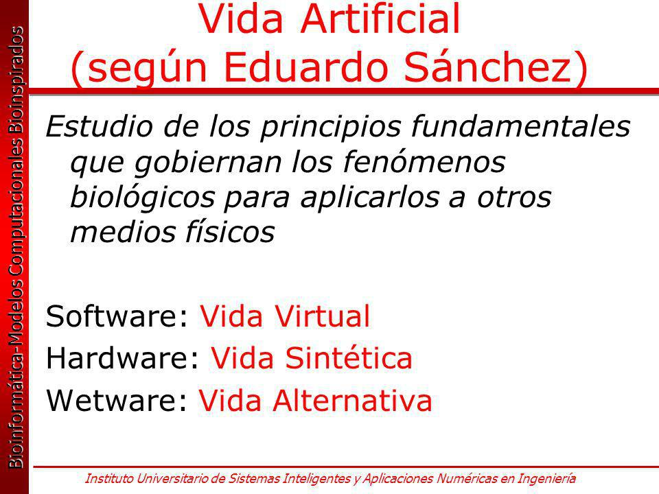 Vida Artificial (según Eduardo Sánchez)