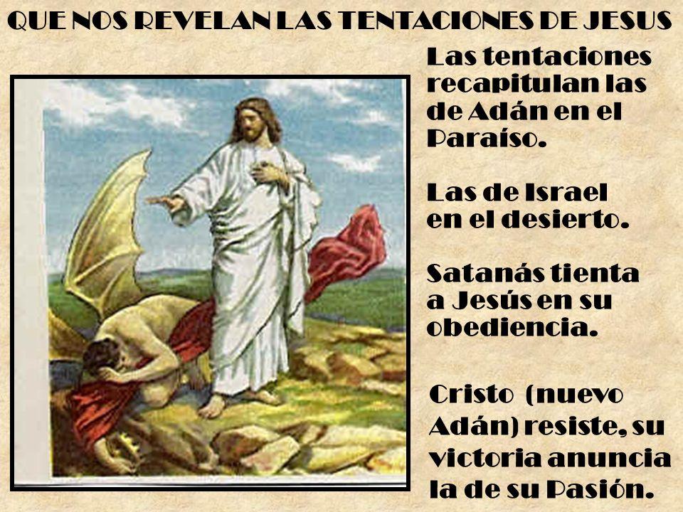 QUE NOS REVELAN LAS TENTACIONES DE JESUS