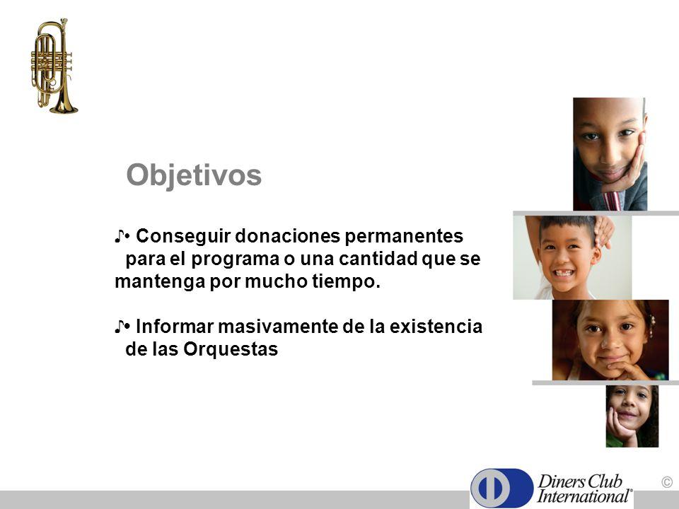Objetivos • Conseguir donaciones permanentes