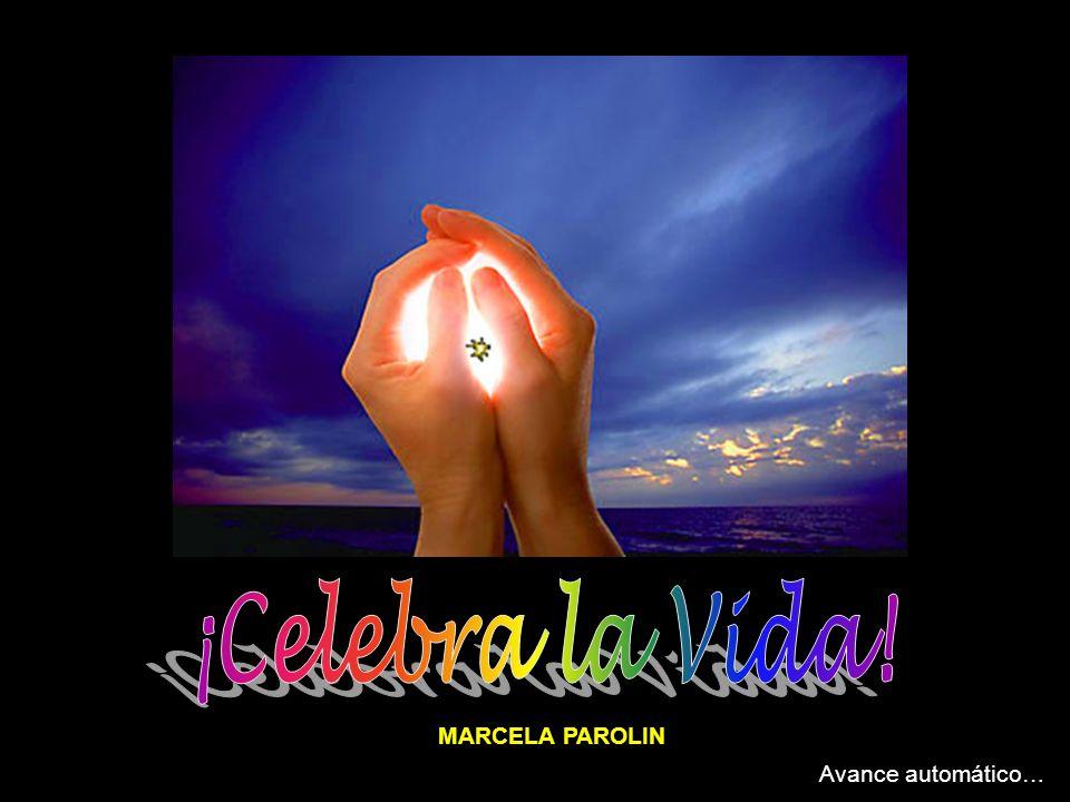 ¡Celebra la Vida! MARCELA PAROLIN Avance automático…
