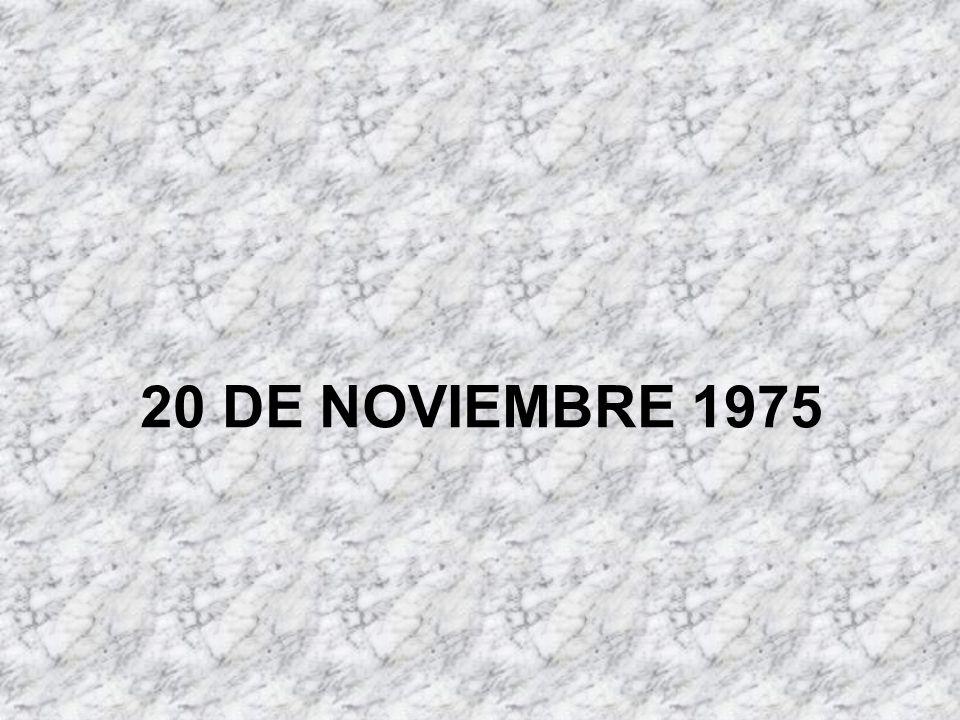 20 DE NOVIEMBRE 1975
