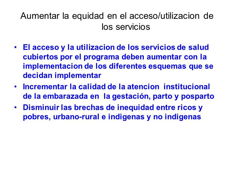 Aumentar la equidad en el acceso/utilizacion de los servicios