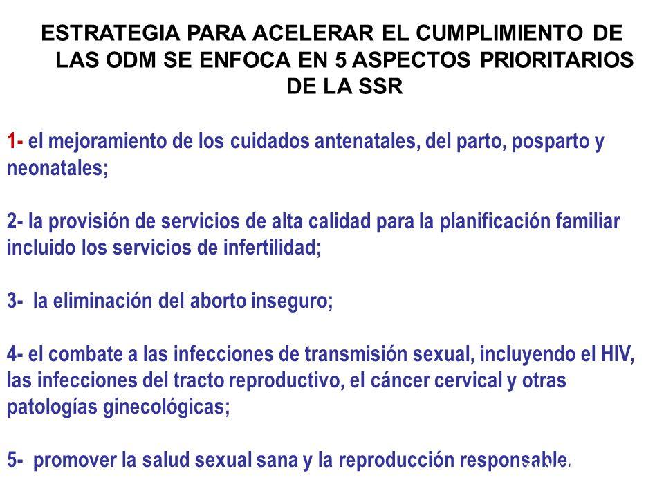 3- la eliminación del aborto inseguro;