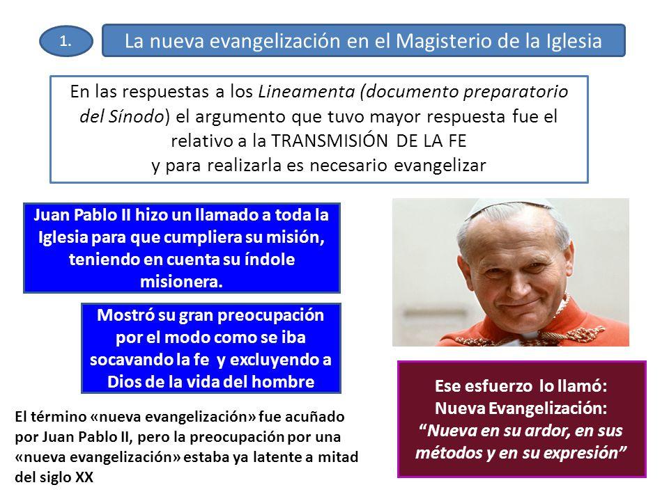 La nueva evangelización en el Magisterio de la Iglesia