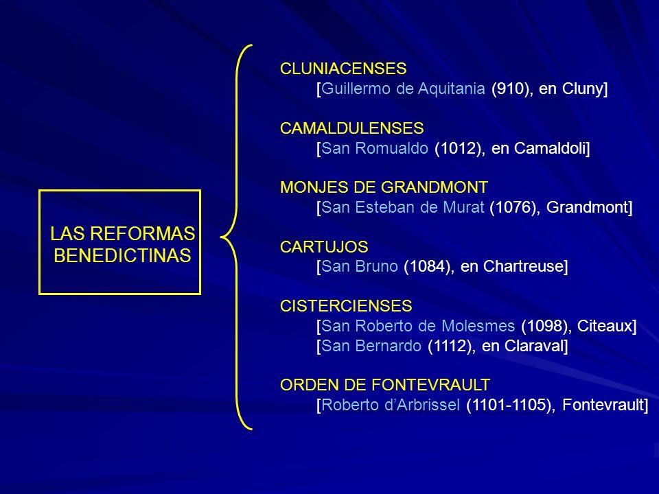 LAS REFORMAS BENEDICTINAS CLUNIACENSES