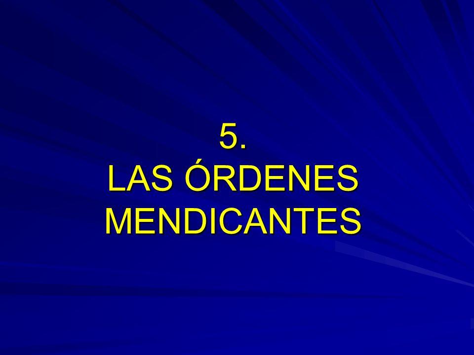 5. LAS ÓRDENES MENDICANTES