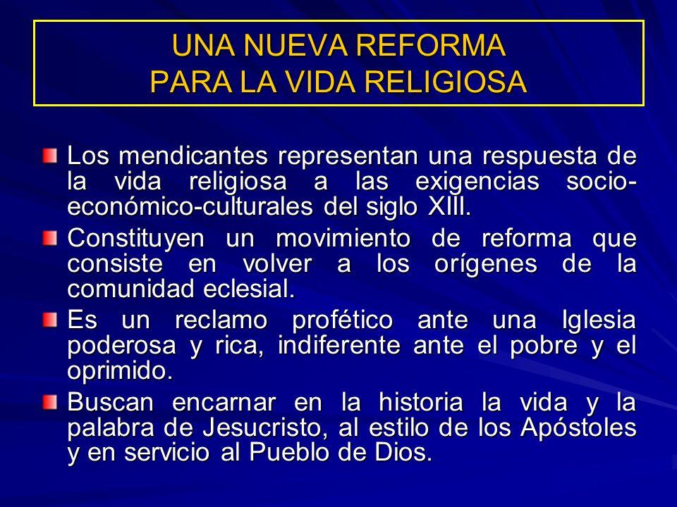 UNA NUEVA REFORMA PARA LA VIDA RELIGIOSA