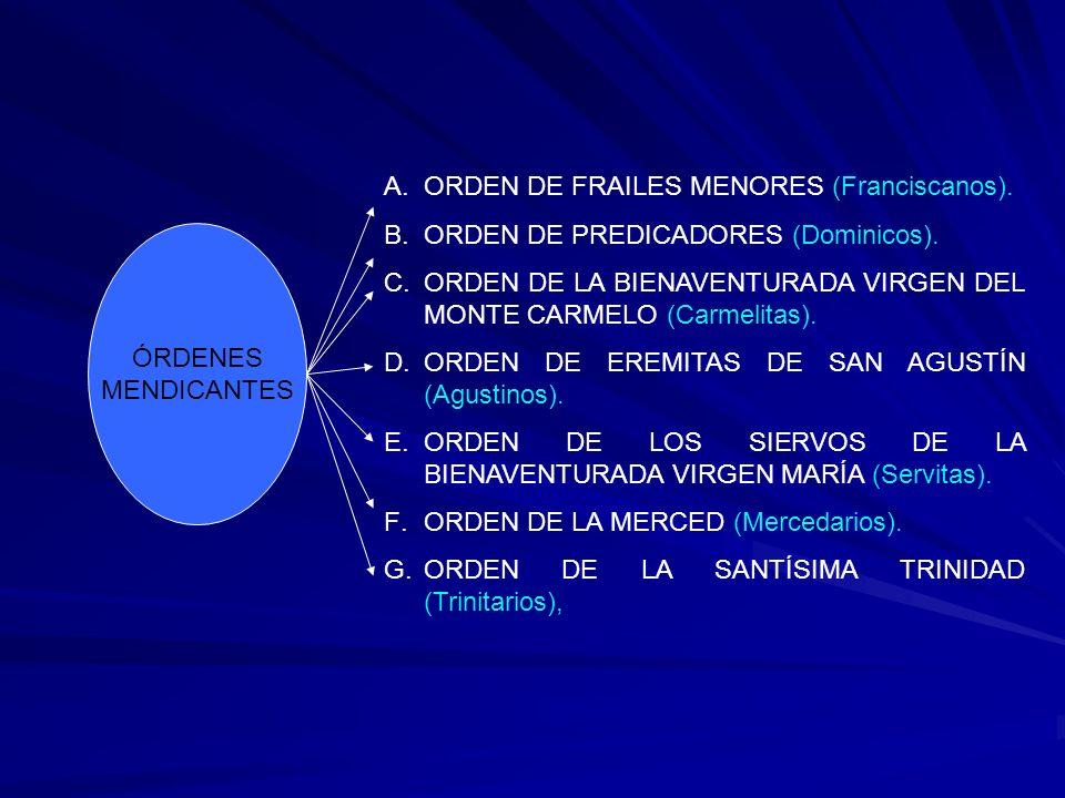 ORDEN DE FRAILES MENORES (Franciscanos).