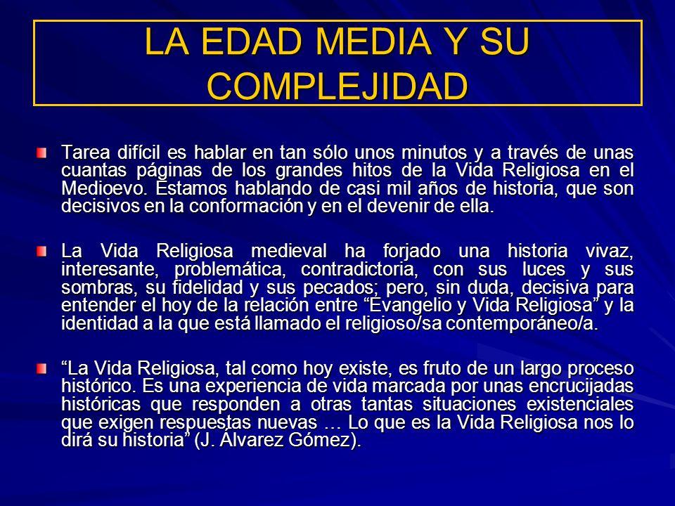 LA EDAD MEDIA Y SU COMPLEJIDAD