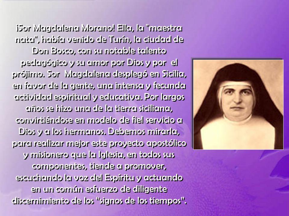 ¡Sor Magdalena Morano.