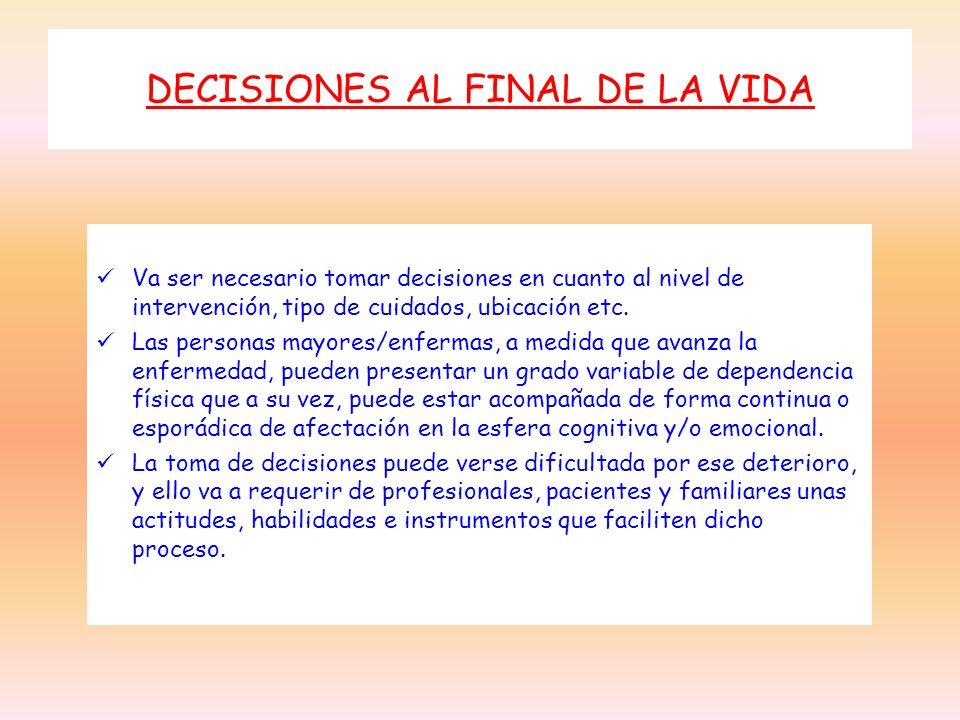 DECISIONES AL FINAL DE LA VIDA