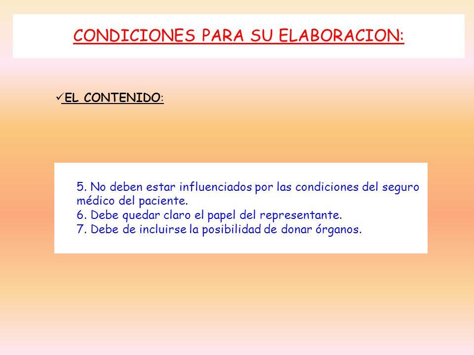 CONDICIONES PARA SU ELABORACION: