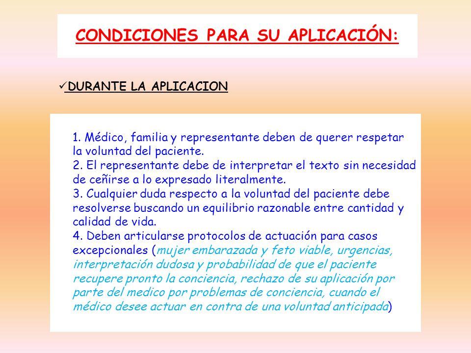 CONDICIONES PARA SU APLICACIÓN:
