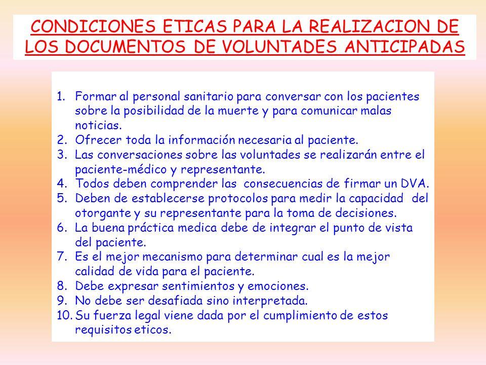CONDICIONES ETICAS PARA LA REALIZACION DE LOS DOCUMENTOS DE VOLUNTADES ANTICIPADAS