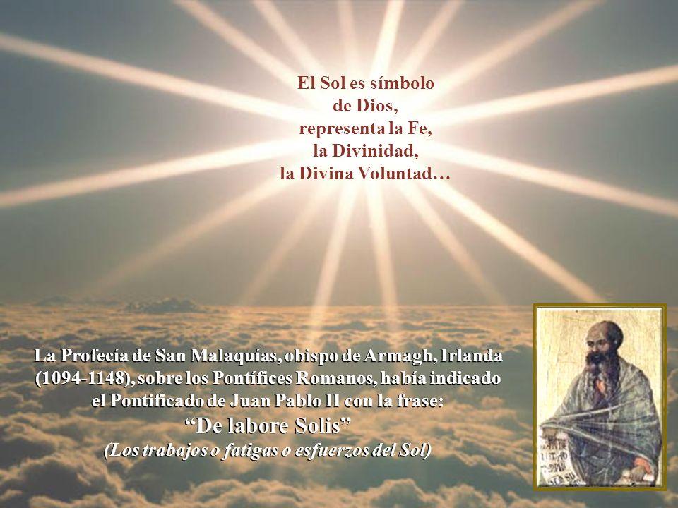 De labore Solis El Sol es símbolo de Dios, representa la Fe,