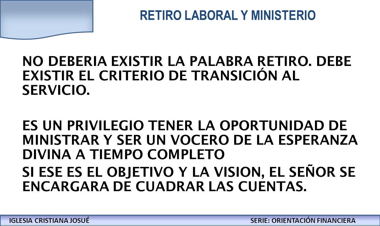 RETIRO LABORAL Y MINISTERIO
