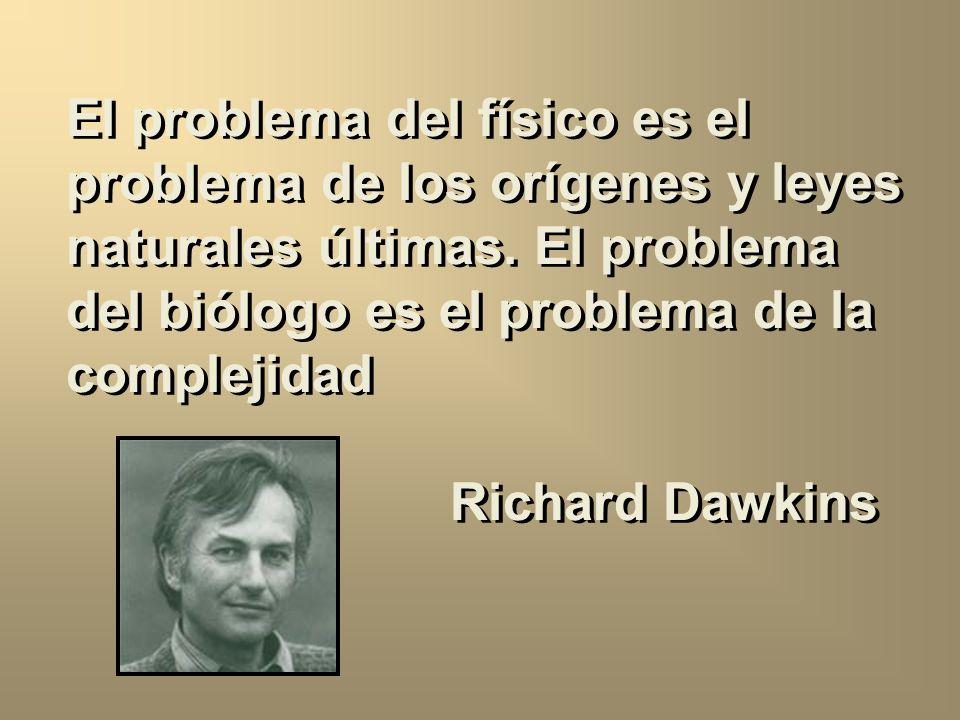 El problema del físico es el problema de los orígenes y leyes naturales últimas.