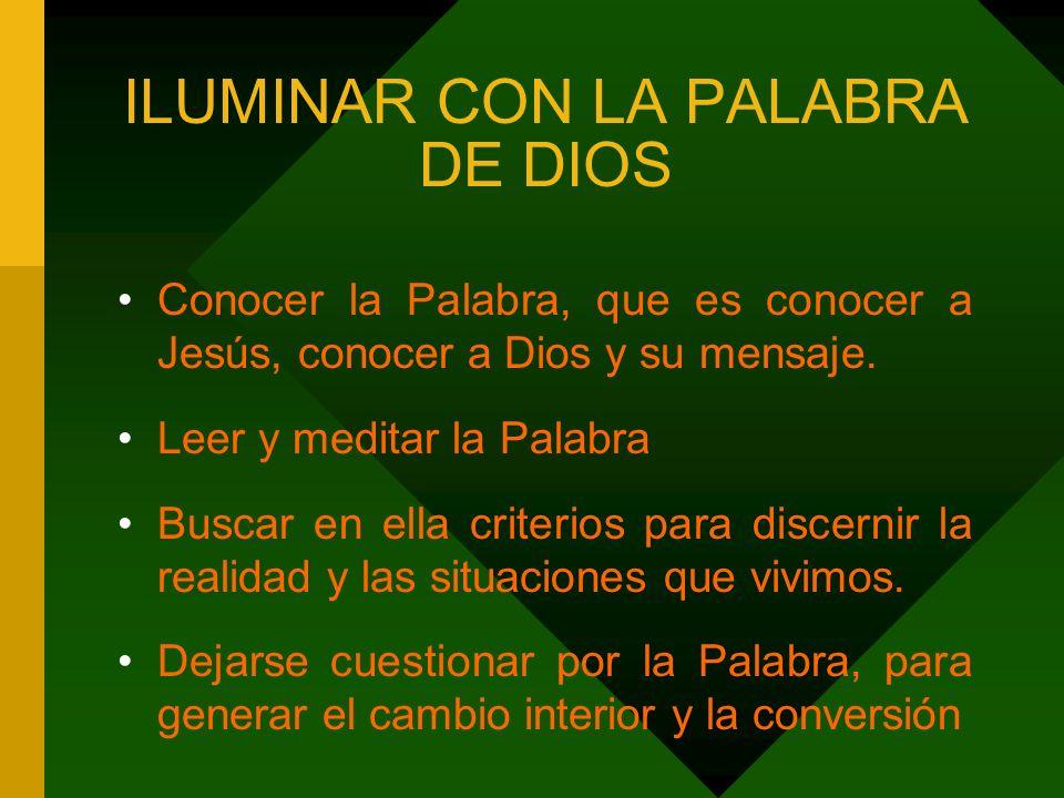 ILUMINAR CON LA PALABRA DE DIOS