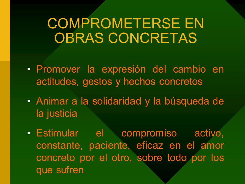 COMPROMETERSE EN OBRAS CONCRETAS