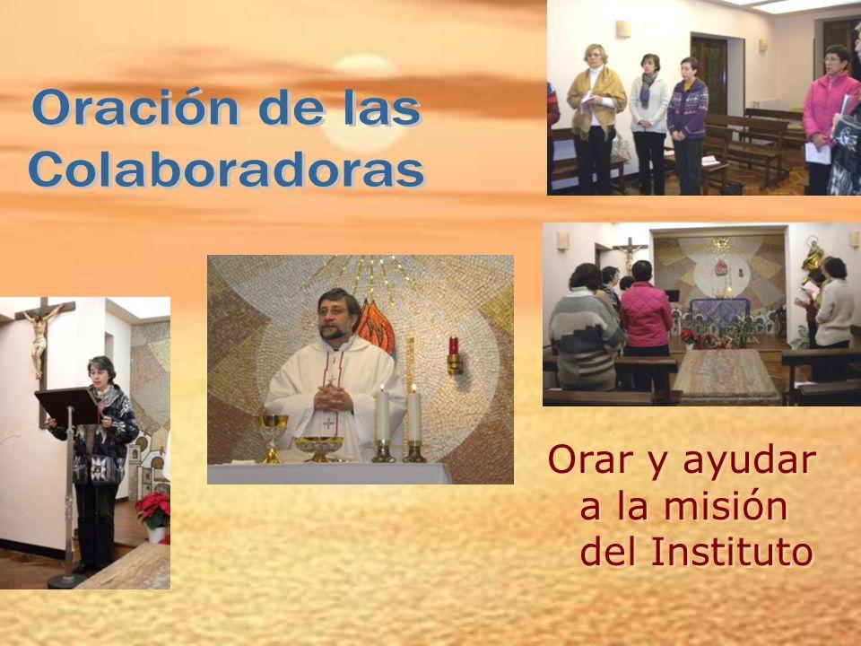 Oración de las Colaboradoras Orar y ayudar a la misión del Instituto