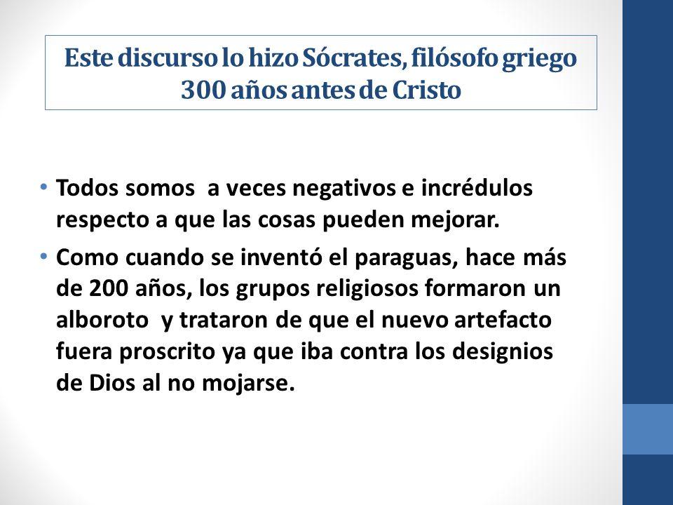 Este discurso lo hizo Sócrates, filósofo griego 300 años antes de Cristo