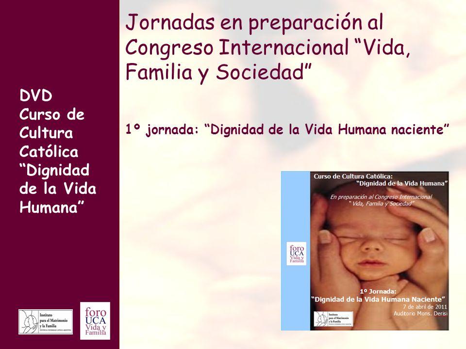 Jornadas en preparación al Congreso Internacional Vida, Familia y Sociedad