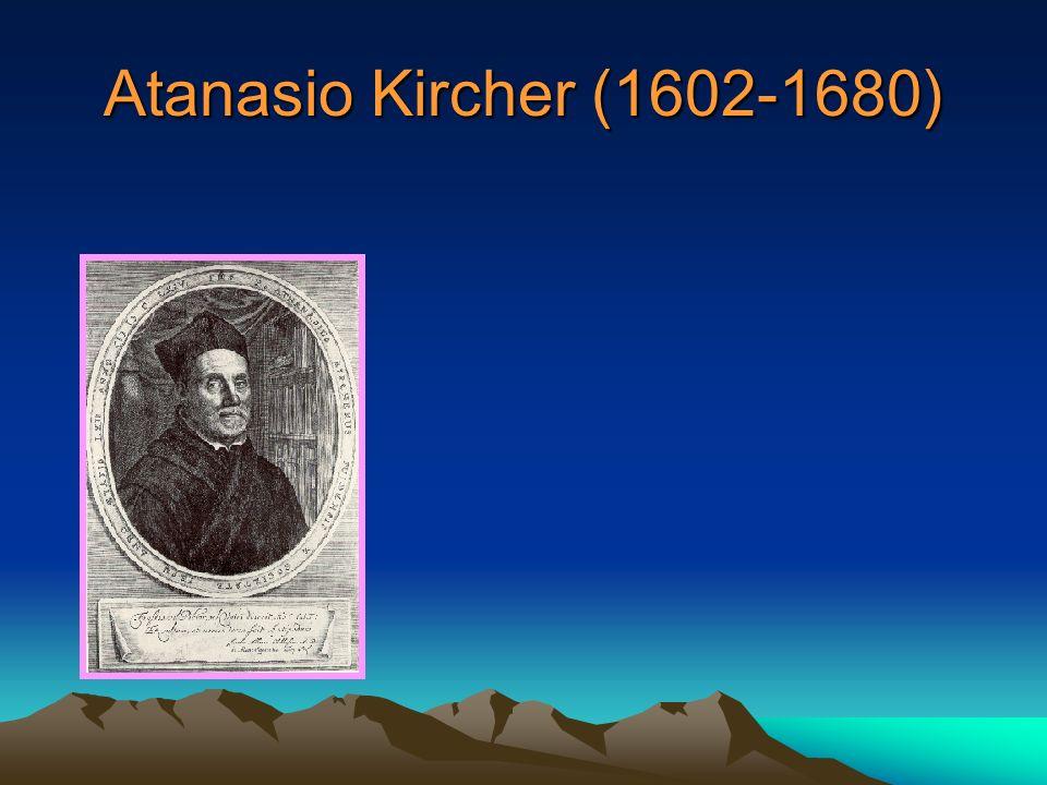 Atanasio Kircher (1602-1680)
