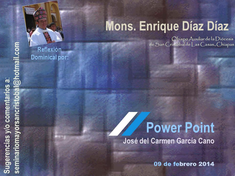 Power Point Mons. Enrique Díaz Díaz
