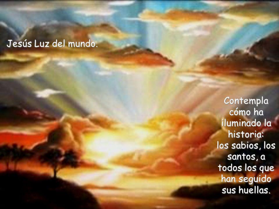Jesús Luz del mundo.