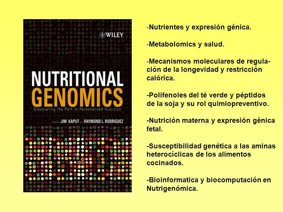 Nutrientes y expresión génica. Metabolomics y salud.