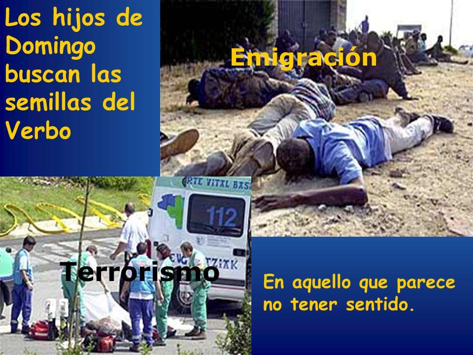 Terrorismo Los hijos de Domingo buscan las semillas del Verbo