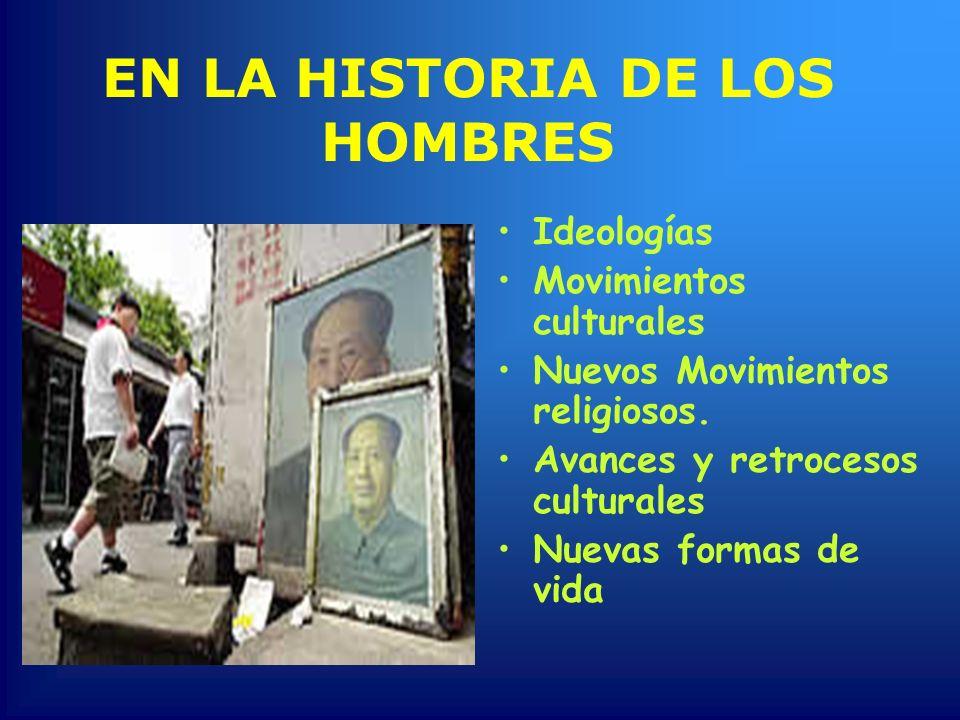 EN LA HISTORIA DE LOS HOMBRES