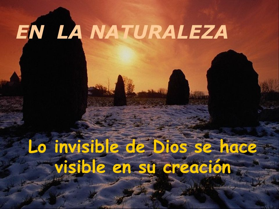 Lo invisible de Dios se hace visible en su creación