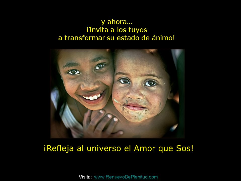 ¡Refleja al universo el Amor que Sos!