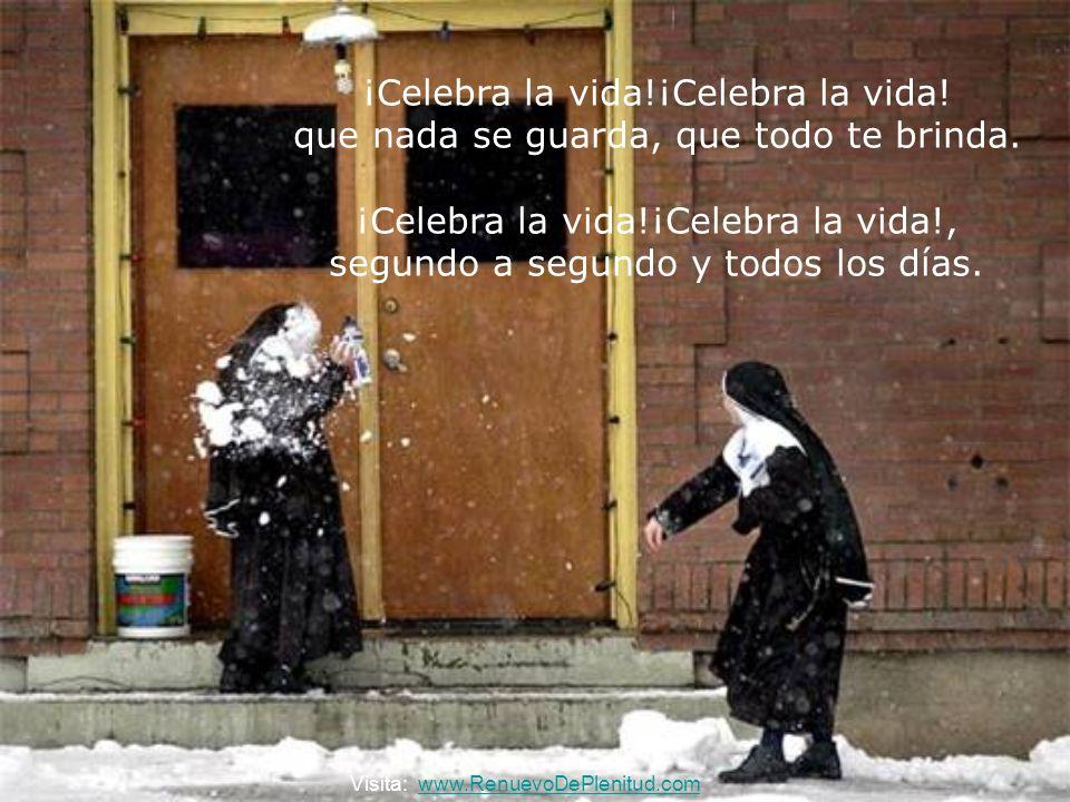 ¡Celebra la vida!¡Celebra la vida!