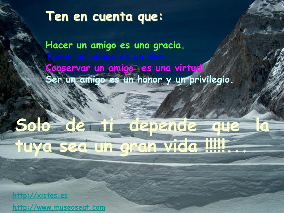 Solo de ti depende que la tuya sea un gran vida !!!!!...