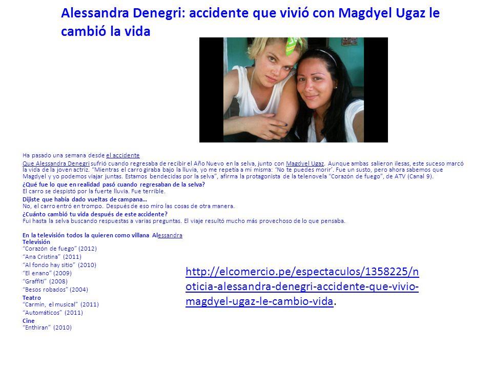 Alessandra Denegri: accidente que vivió con Magdyel Ugaz le cambió la vida