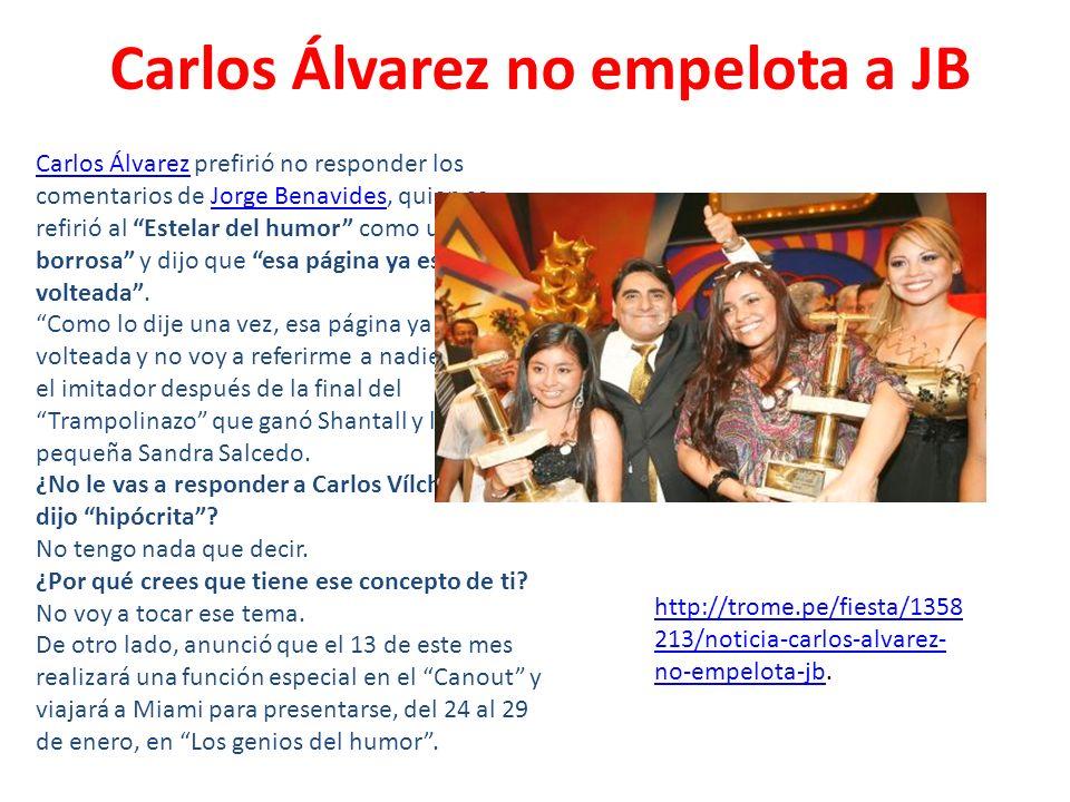 Carlos Álvarez no empelota a JB