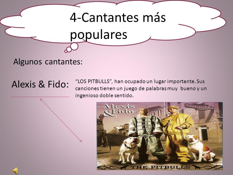 4-Cantantes más populares