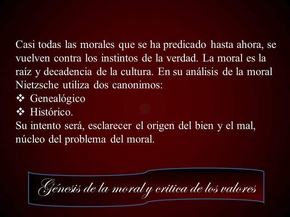 Génesis de la moral y critica de los valores