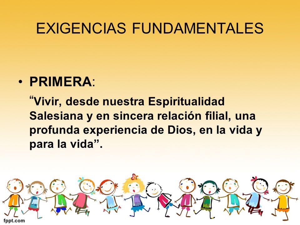 EXIGENCIAS FUNDAMENTALES