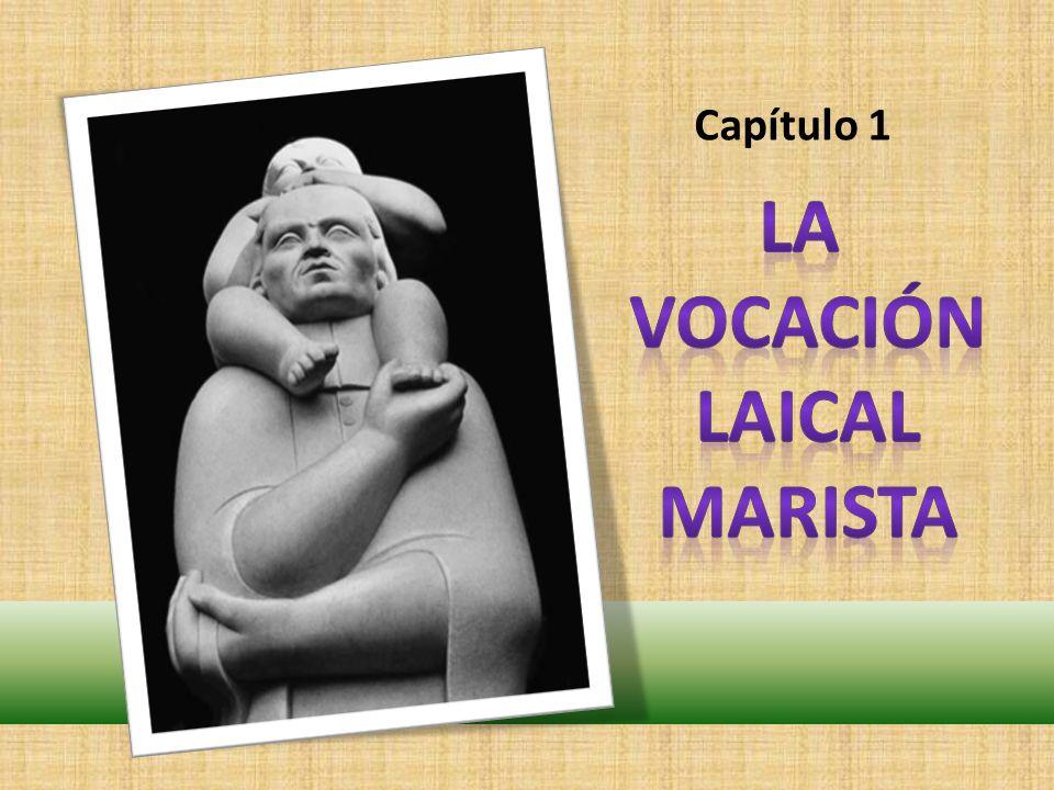 LA VOCACIÓN LAICAL MARISTA