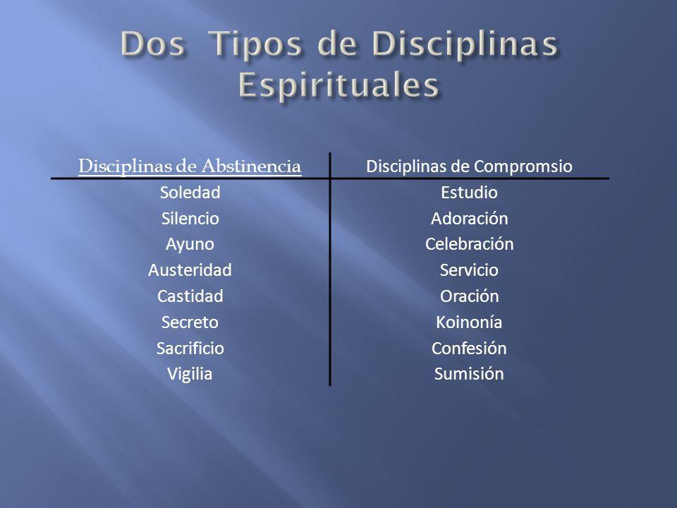 Dos Tipos de Disciplinas Espirituales