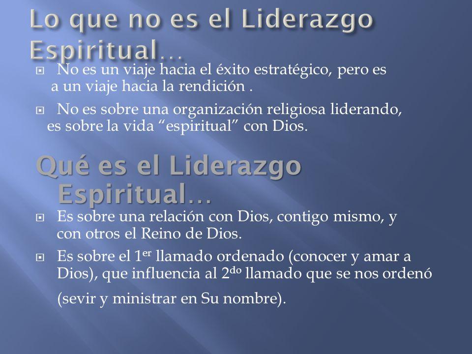 Lo que no es el Liderazgo Espiritual…