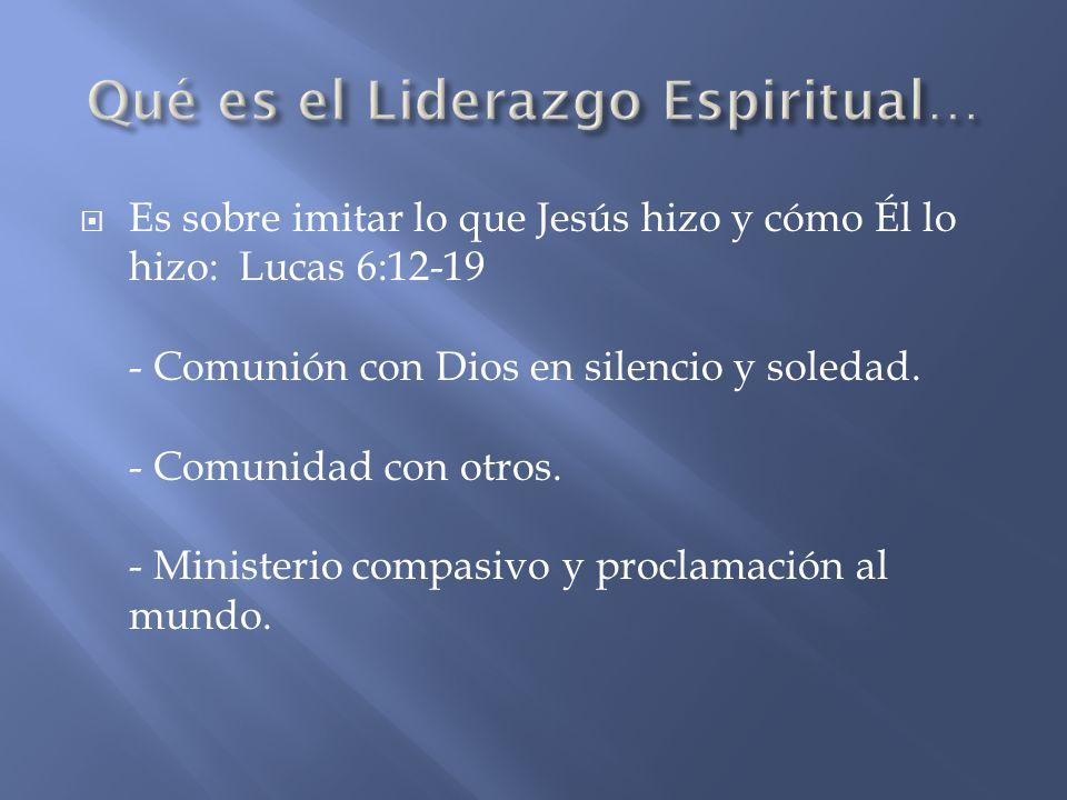 Qué es el Liderazgo Espiritual…